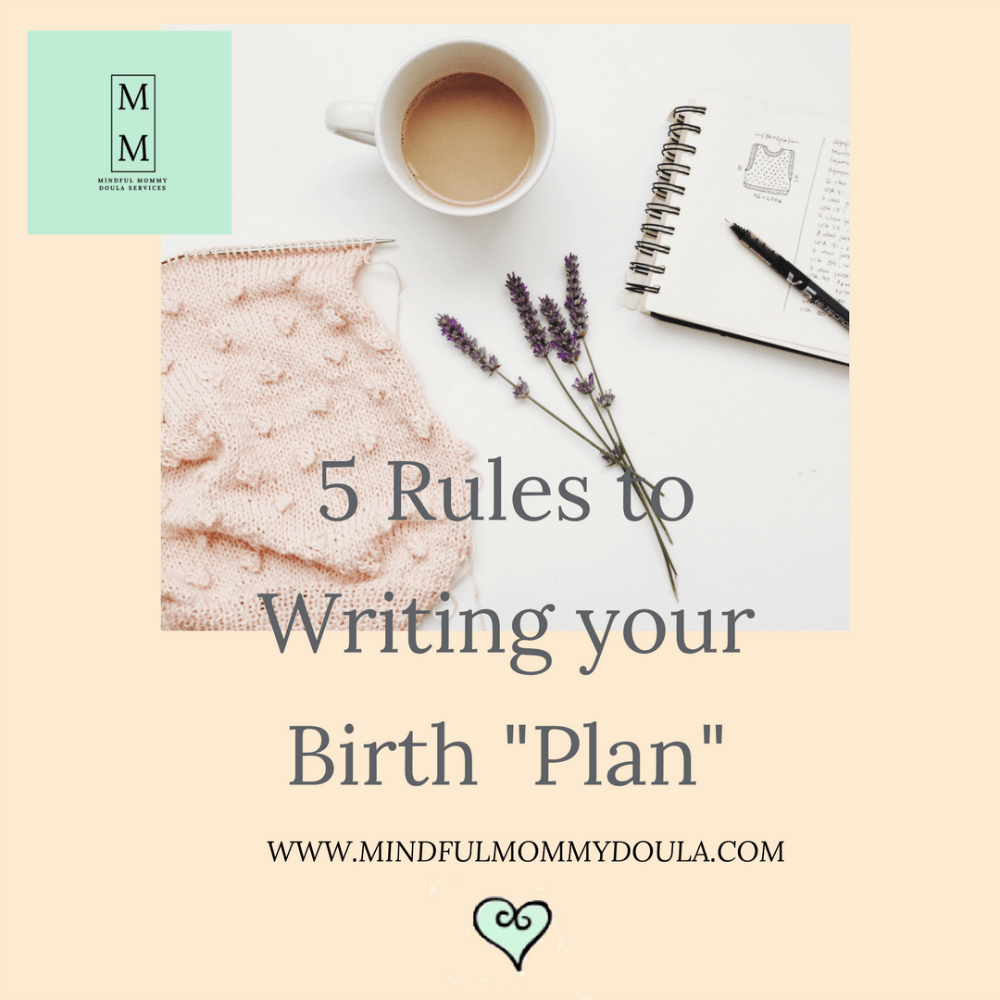 5 rules to writing your birth plan