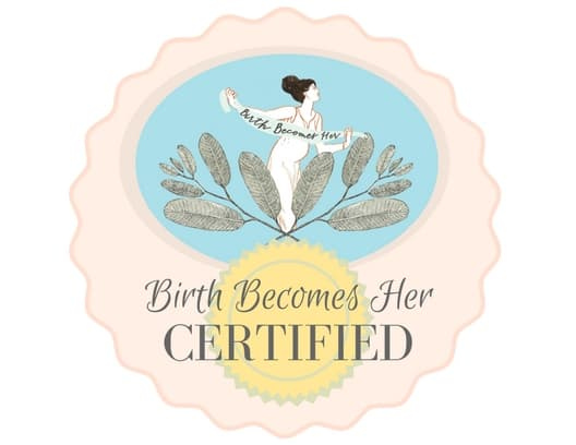 Birth Becomes Her Certified Badge